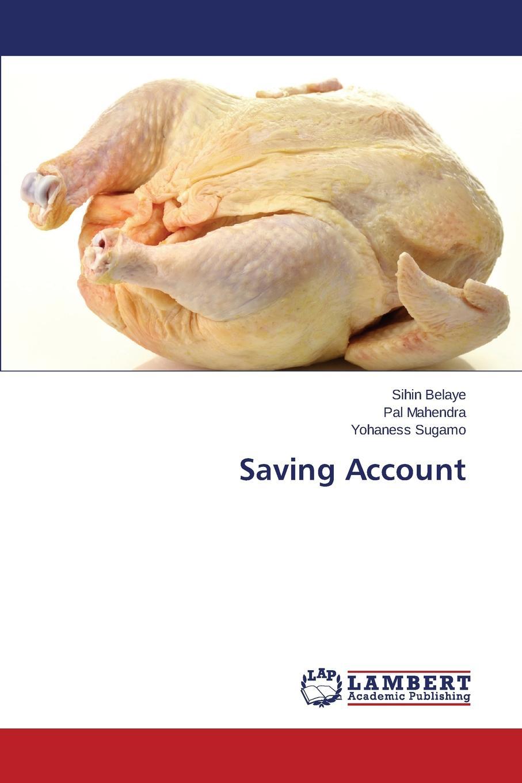 Belaye Sihin, Mahendra Pal, Sugamo Yohaness Saving Account цены