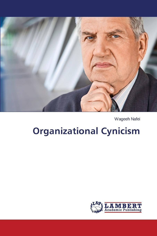 Nafei Wageeh Organizational Cynicism недорго, оригинальная цена
