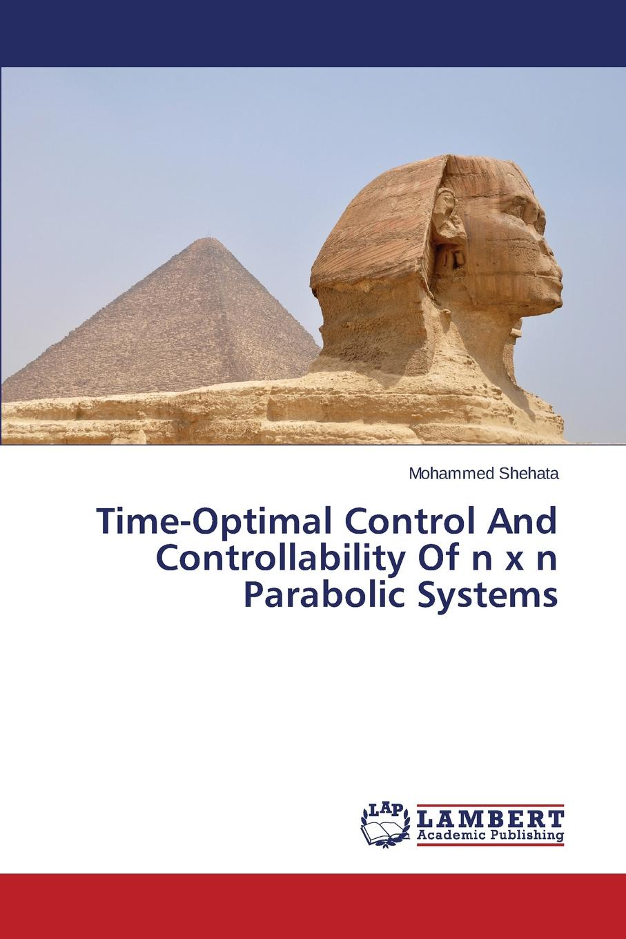 Shehata Mohammed Time-Optimal Control And Controllability Of n x n Parabolic Systems ellen glatstein i have a problem how to solve any problem any time second edition