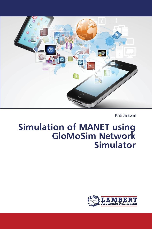 цены на Jaiswal Kriti Simulation of MANET using GloMoSim Network Simulator  в интернет-магазинах