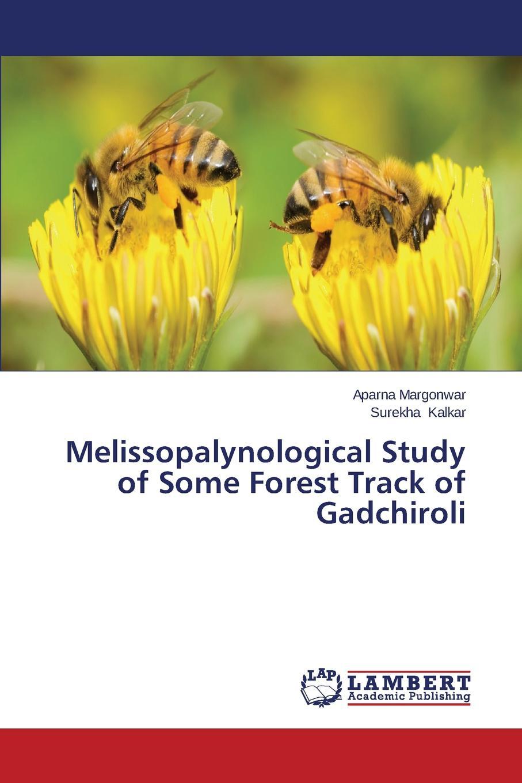 Margonwar Aparna, Kalkar Surekha Melissopalynological Study of Some Forest Track of Gadchiroli органические природный дикий пустырник пустырник сердечный пчелы honey bee pollen