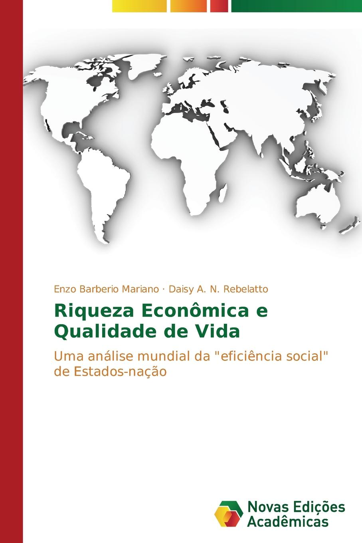 Mariano Enzo Barberio, Rebelatto Daisy A. N. Riqueza Economica e Qualidade de Vida двигатель os max kyosho ke21r 74018