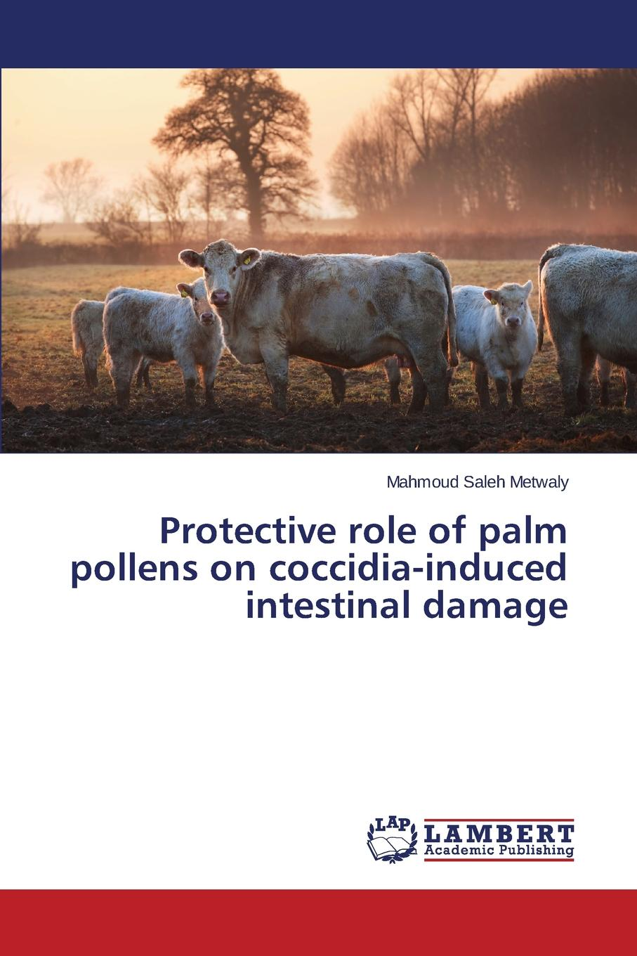 Metwaly Mahmoud Saleh Protective role of palm pollens on coccidia-induced intestinal damage effect of rosemary extracts on the growth of skin infections