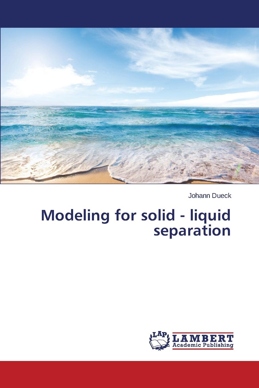 Dueck Johann Modeling for solid - liquid separation retroversion in religious processes