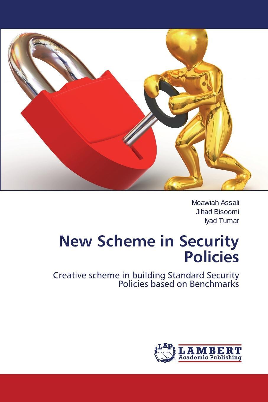 Assali Moawiah, Bisoomi Jihad, Tumar Iyad New Scheme in Security Policies sissi closs dita the topic based xml standard a quick start