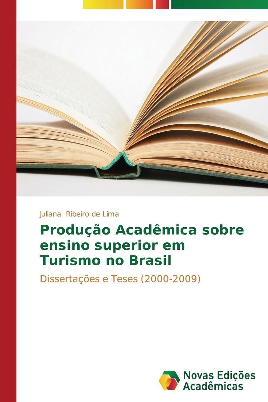 Ribeiro de Lima Juliana Producao Academica sobre ensino superior em Turismo no Brasil конверт на выписку арго бантики