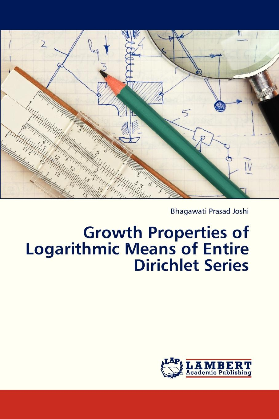 Joshi Bhagawati Prasad Growth Properties of Logarithmic Means of Entire Dirichlet Series