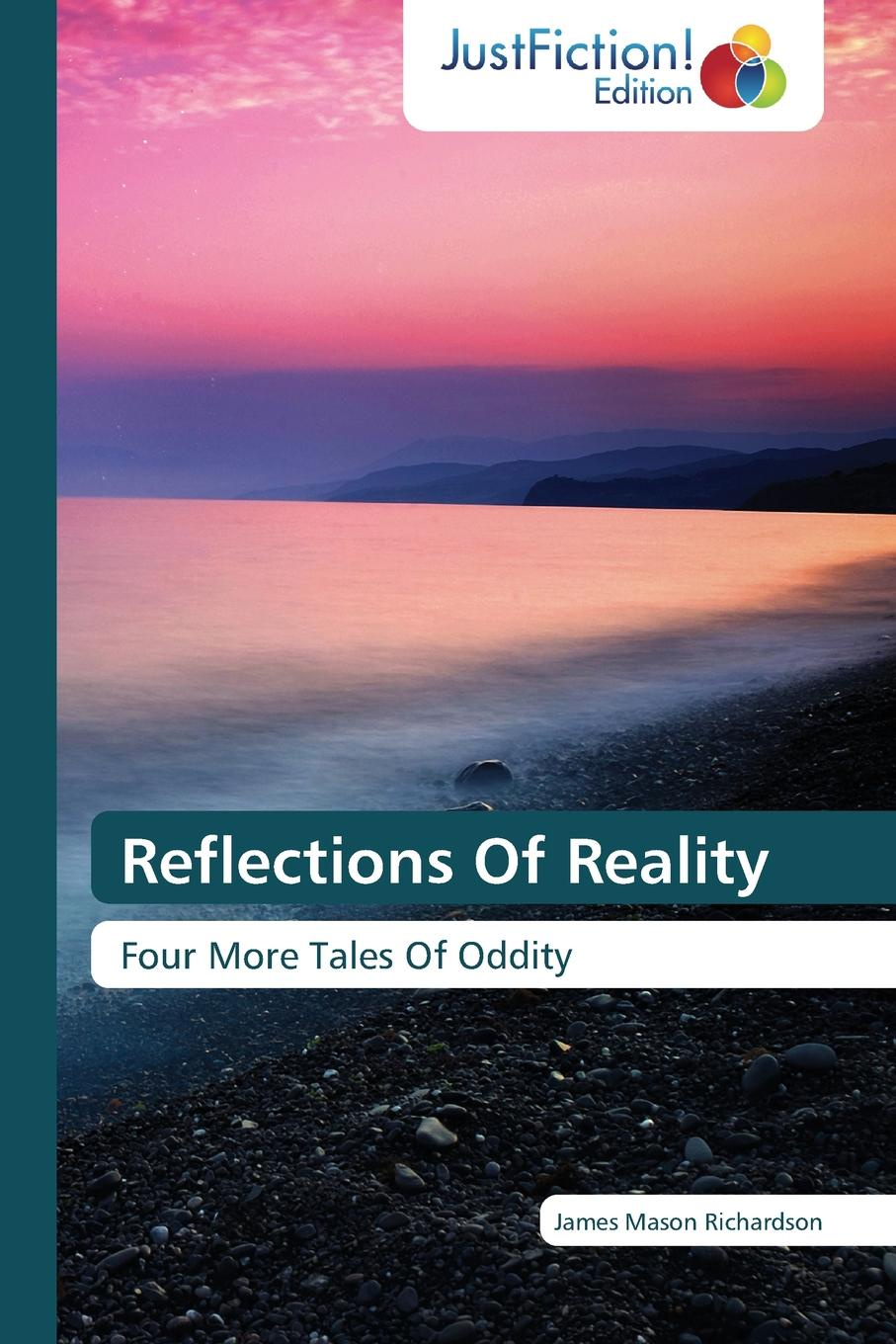 Richardson James Mason Reflections Of Reality vladimir kernerman the big green tent – we under it reflections and comments