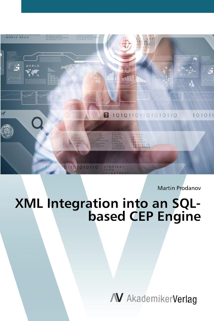 Prodanov Martin XML Integration into an SQL-based CEP Engine nicolas höning xml linking