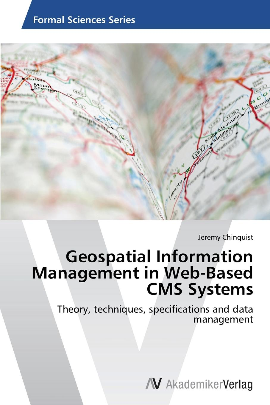 Фото - Chinquist Jeremy Geospatial Information Management in Web-Based CMS Systems agent based snort in distributed environment