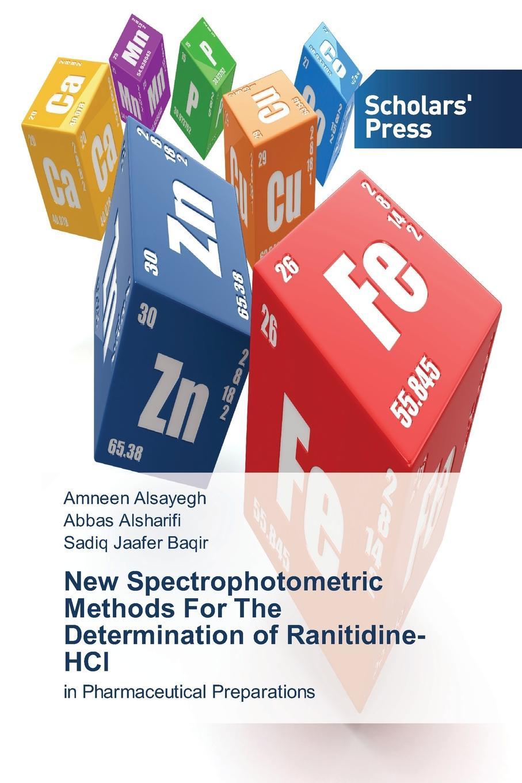 Alsayegh Amneen, Alsharifi Abbas, Jaafer Baqir Sadiq New Spectrophotometric Methods For The Determination of Ranitidine-HCl недорго, оригинальная цена