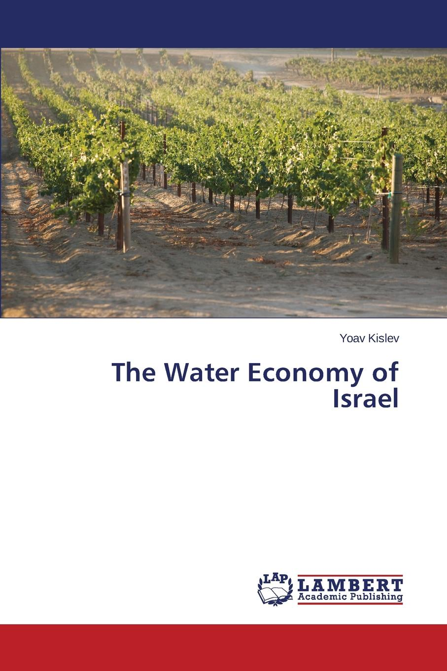 Kislev Yoav The Water Economy of Israel mj hammer hammer water and waste–water technology