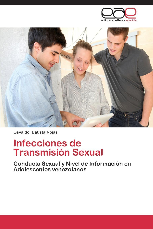 Batista Rojas Osvaldo Infecciones de Transmision Sexual antes que anochezca