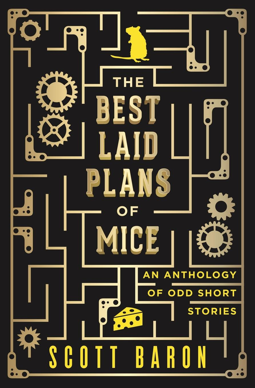 Scott Baron The Best Laid Plans of Mice. An anthology of odd short stories trendy women s short boots with chunky heel and tassels design