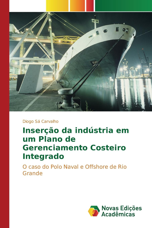 Sá Carvalho Diogo Insercao da industria em um Plano de Gerenciamento Costeiro Integrado free shipping 20pcs lot rt8205qw rt8205l em da em db em dj qfn laptop chips 100