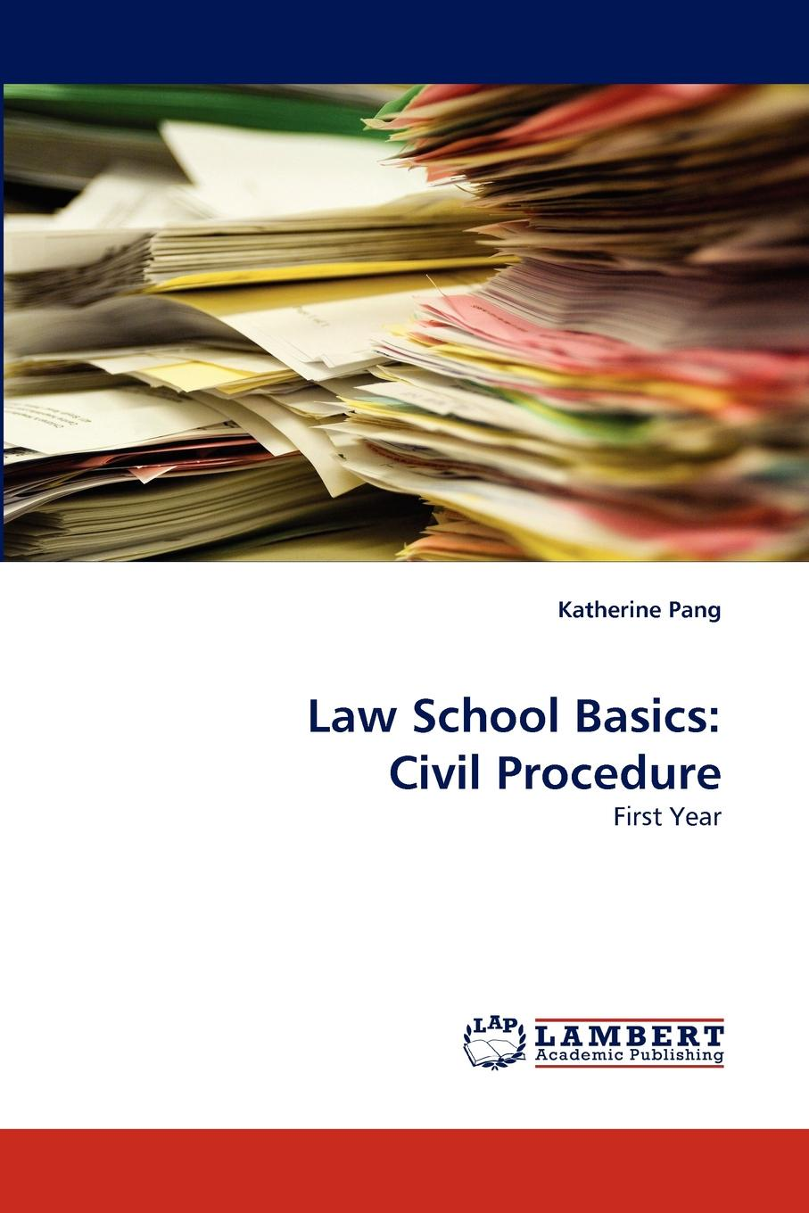 Katherine Pang Law School Basics. Civil Procedure bdsm and the law