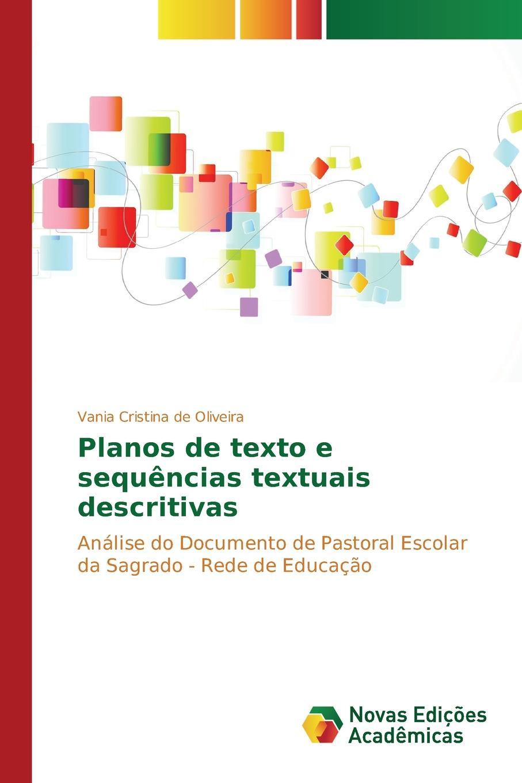 Oliveira Vania Cristina de Planos de texto e sequencias textuais descritivas двигатель os max kyosho ke21r 74018