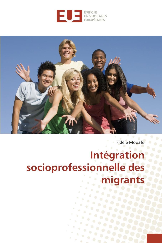 MOUAFO Fidèle Integration socioprofessionnelle des migrants trait d union 2 methode de francais pour migrants insertion professionnelle cd