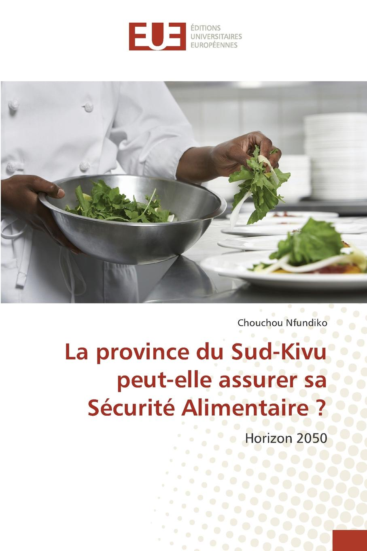 Nfundiko Chouchou La province du Sud-Kivu peut-elle assurer sa Securite Alimentaire . цены