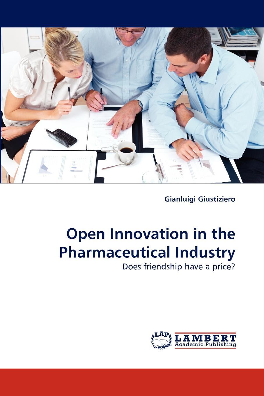лучшая цена Gianluigi Giustiziero Open Innovation in the Pharmaceutical Industry