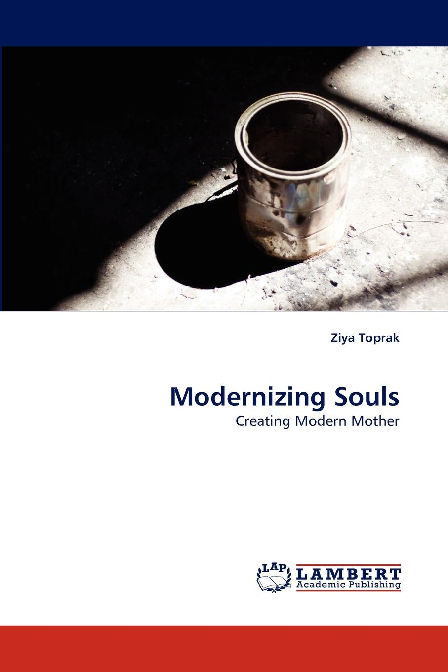 Ziya Toprak Modernizing Souls the middle class as factor of stability of the russian society