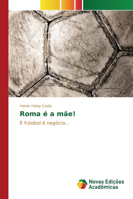 Costa Heron Heloy Roma e a mae. angel chávez oviedo manual sobre tecnicas de balonmano preparacion de deportistas de 9 a 17 anos