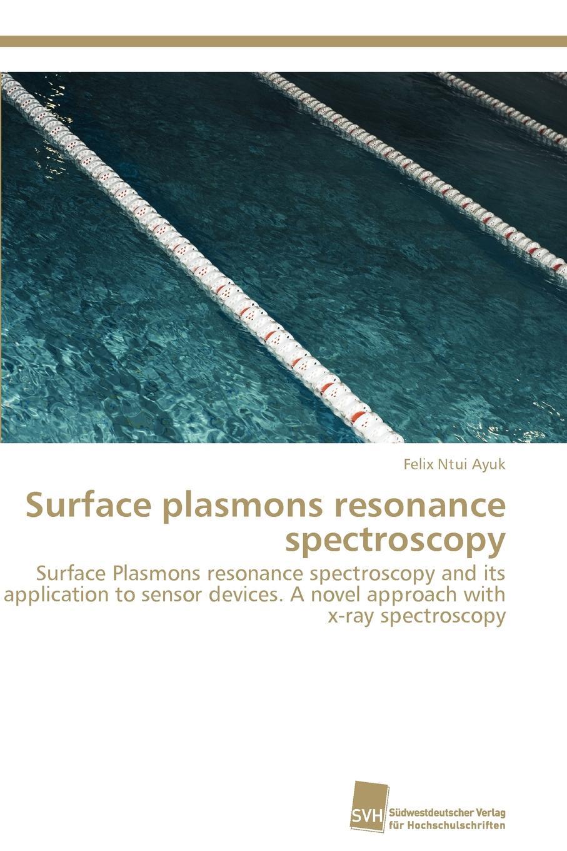 все цены на Ntui Ayuk Felix Surface plasmons resonance spectroscopy онлайн