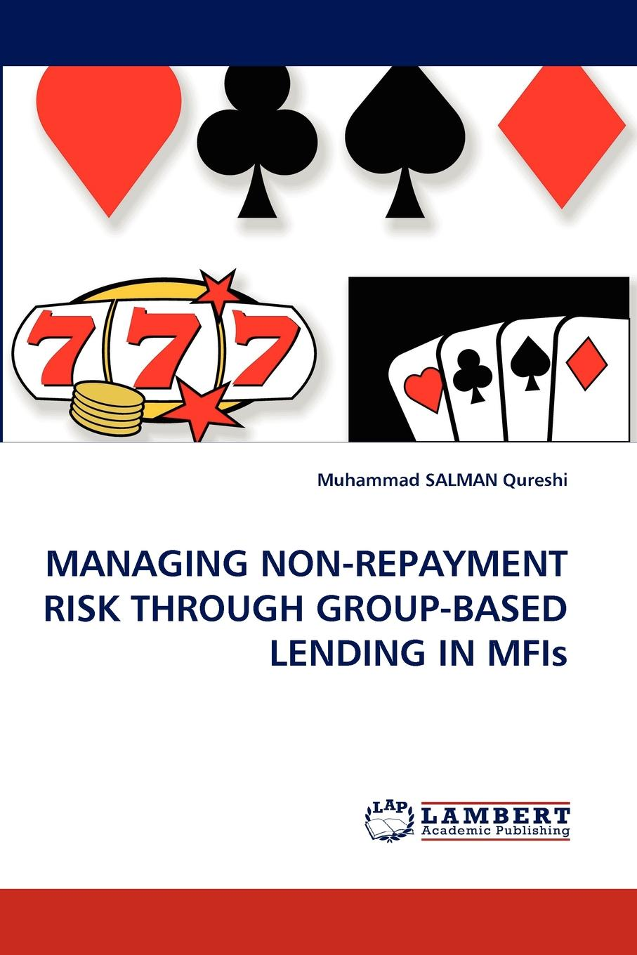Muhammad Salman Qureshi Managing Non-Repayment Risk Through Group-Based Lending in Mfis senaratne sepani managing change in construction projects a knowledge based approach