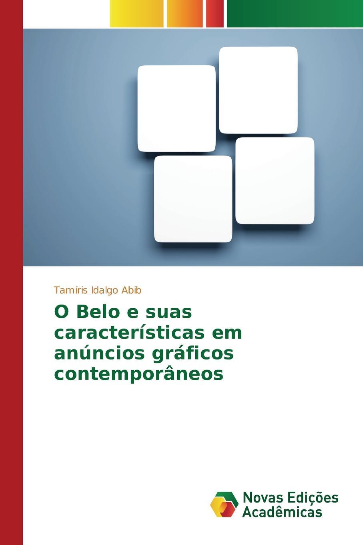 Idalgo Abib Tamíris O Belo e suas caracteristicas em anuncios graficos contemporaneos antes que anochezca