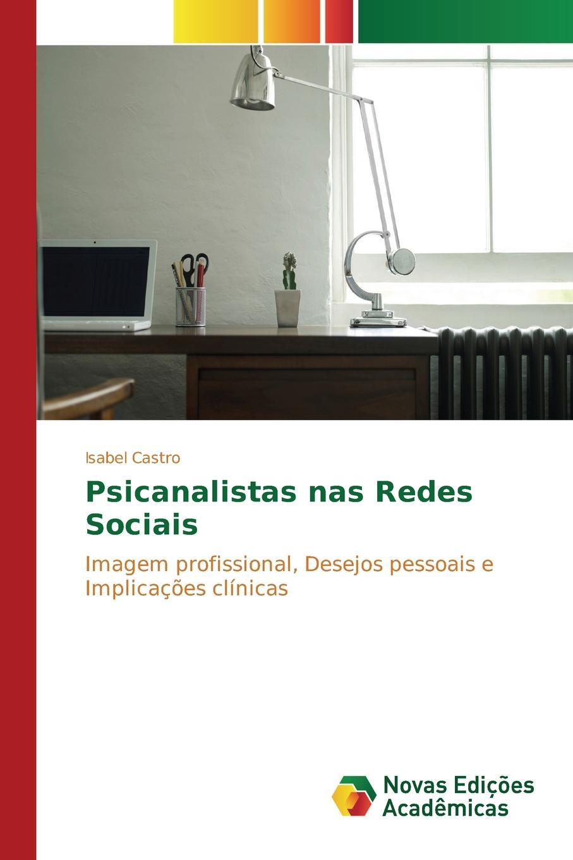 Castro Isabel Psicanalistas nas Redes Sociais двигатель os max kyosho ke21r 74018