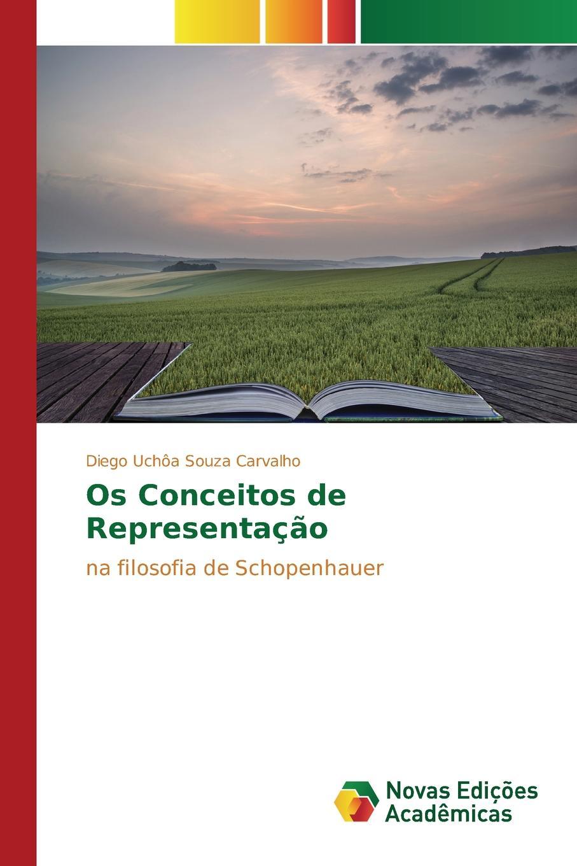 Uchôa Souza Carvalho Diego Os Conceitos de Representacao abdenal carvalho conceitos biblicos volume ii