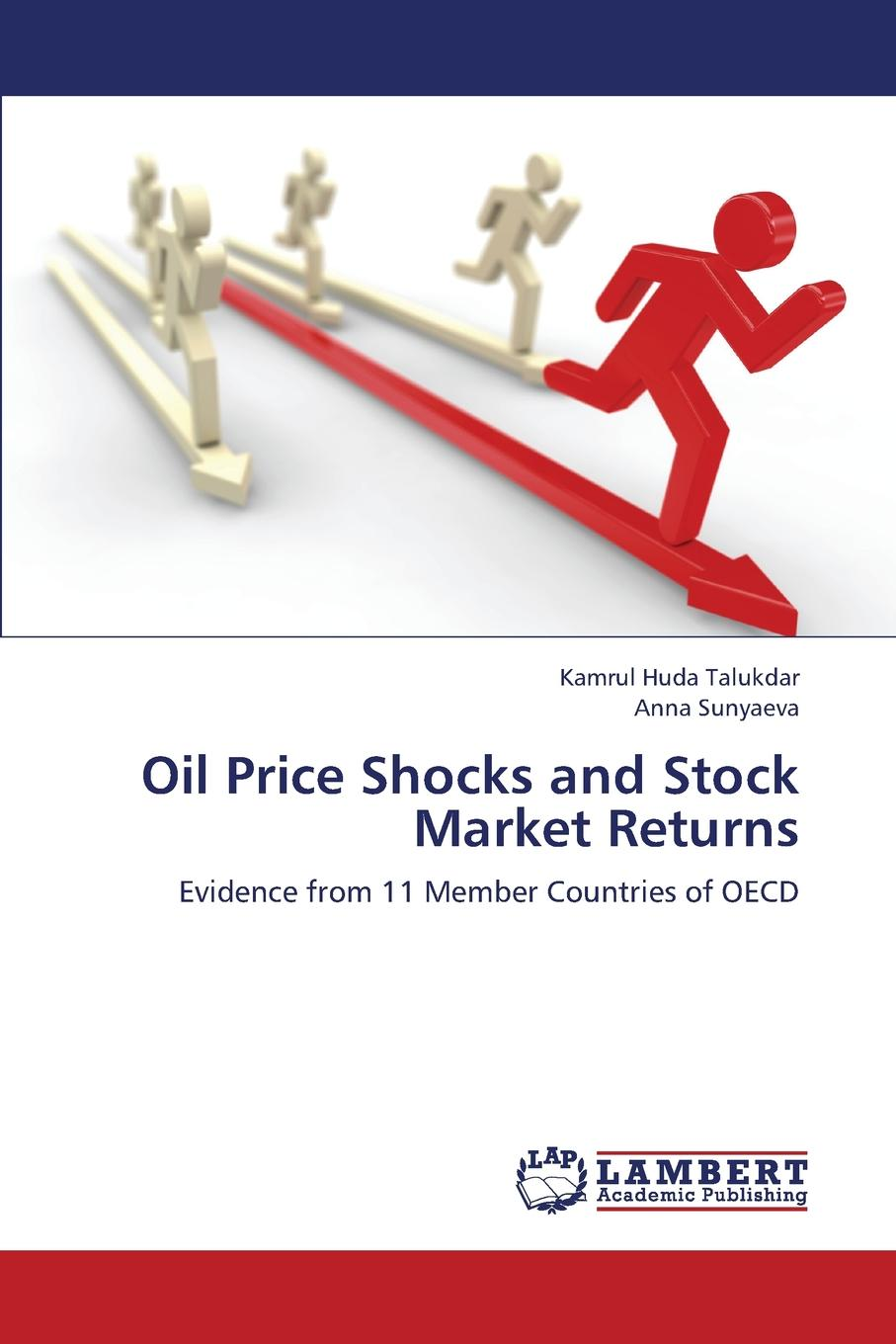 Talukdar Kamrul Huda, Sunyaeva Anna Oil Price Shocks and Stock Market Returns halil kiymaz market microstructure in emerging and developed markets price discovery information flows and transaction costs