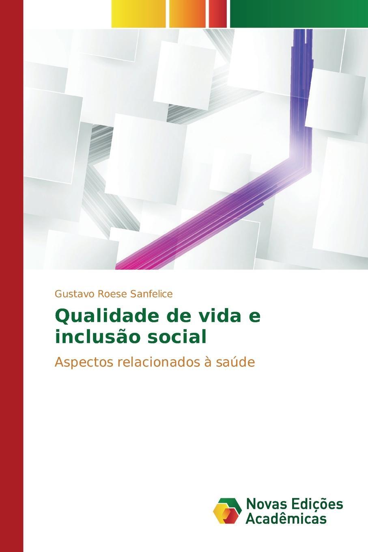 Roese Sanfelice Gustavo Qualidade de vida e inclusao social