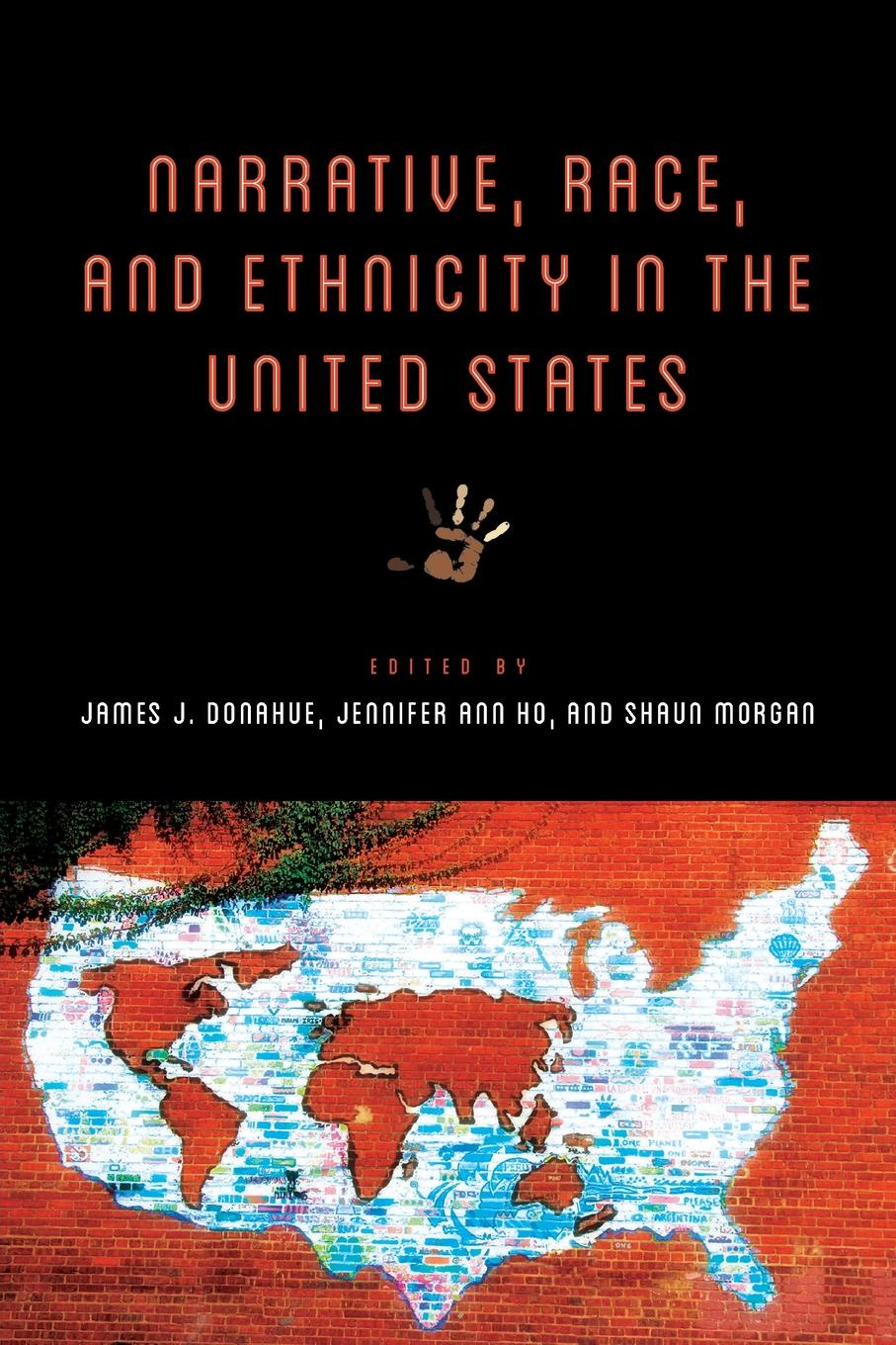 Narrative, Race, and Ethnicity in the United States oduor benson the use of narrative voices to present ideological dispensation