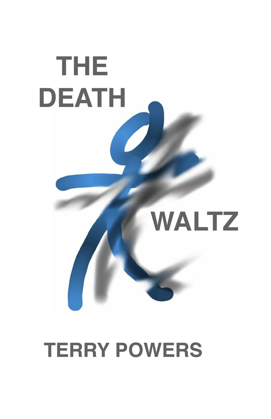 Terry Powers The Death Waltz death of a nationalist