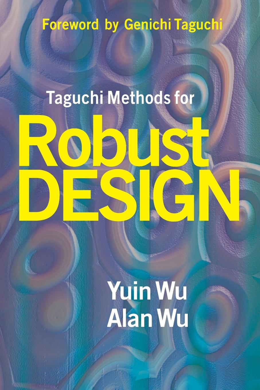 Yuin Wu, Alan Wu Taguchi Methods for Robust Design methods in paleoethnobotany studies of cereal cultivation
