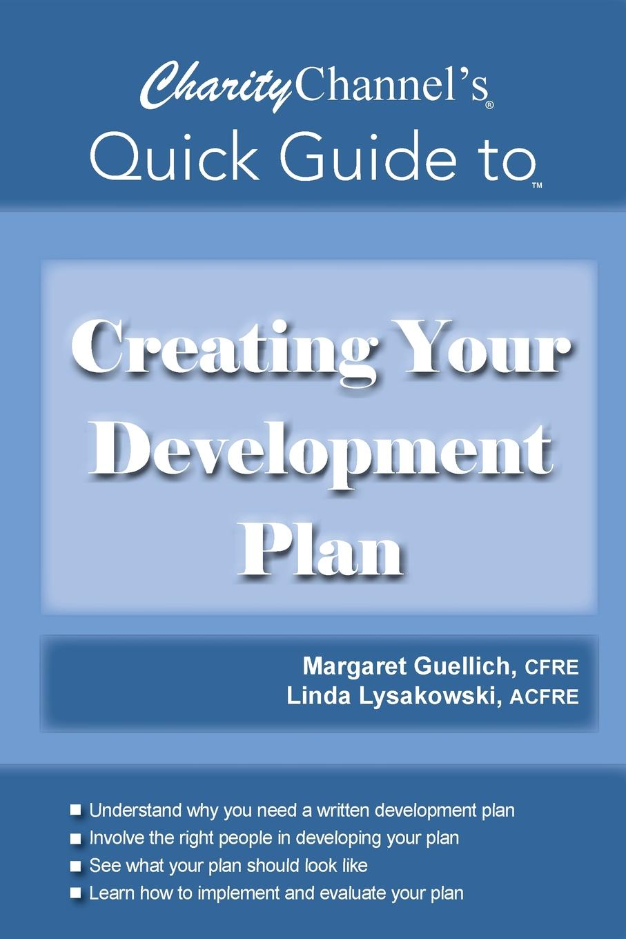 Linda Lysakowski, Margaret Guellich CharityChannel.s Quick Guide to Creating Your Development Plan ashley ormond how to give your kids $1 million each and it won t cost you a cent