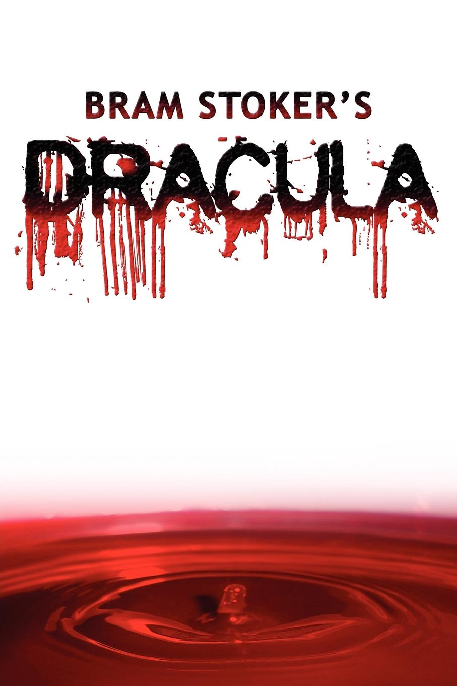 Bram Stoker Dracula. The Original 1897 Edition