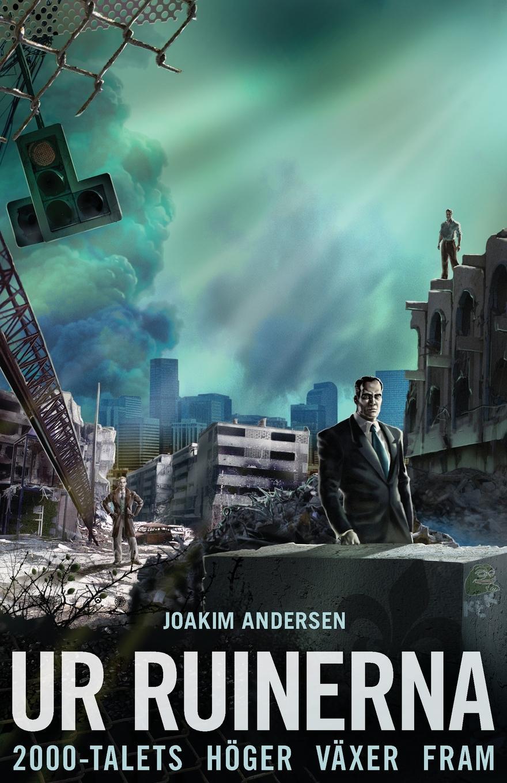 Joakim Andersen Ur ruinerna. 2000-talets hoger vaxer fram a dugin eurasiatismo