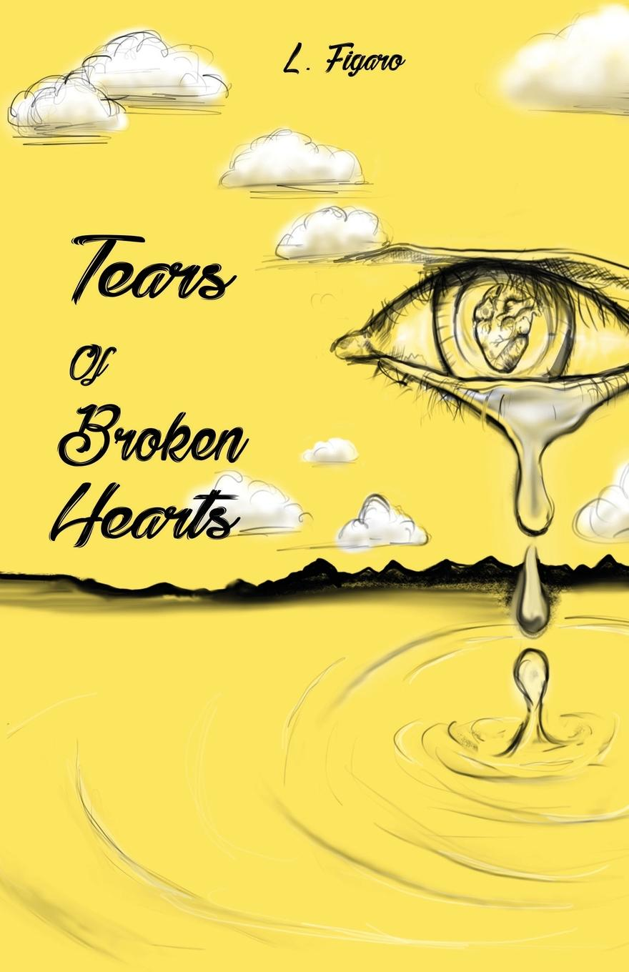 L. Figaro Tears of Broken Hearts jennifer joyce the little teashop of broken hearts