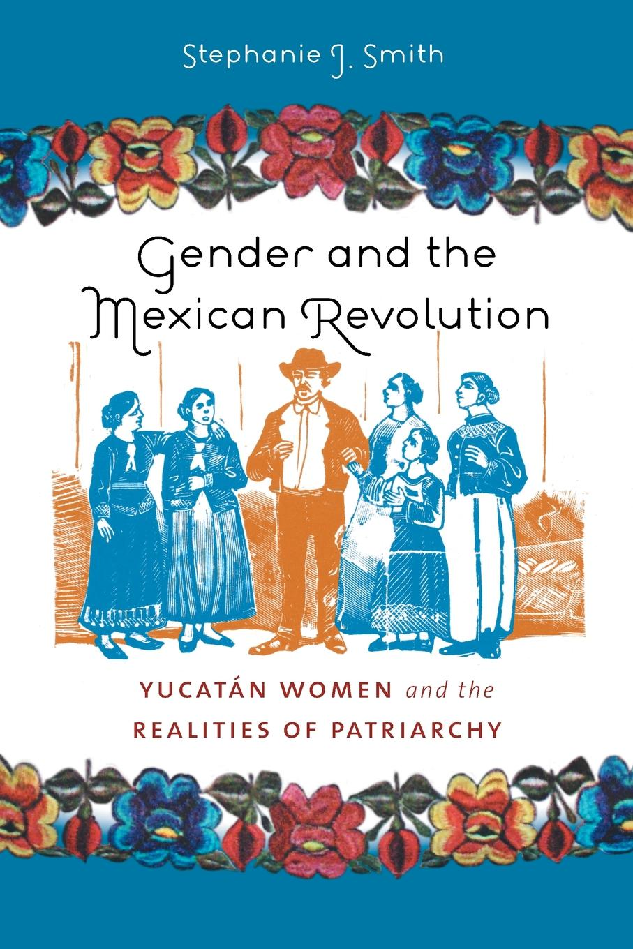 Stephanie J. Smith Gender and the Mexican Revolution. Yucatan Women and the Realities of Patriarchy pair of stylish gemstone embellished women s earrings