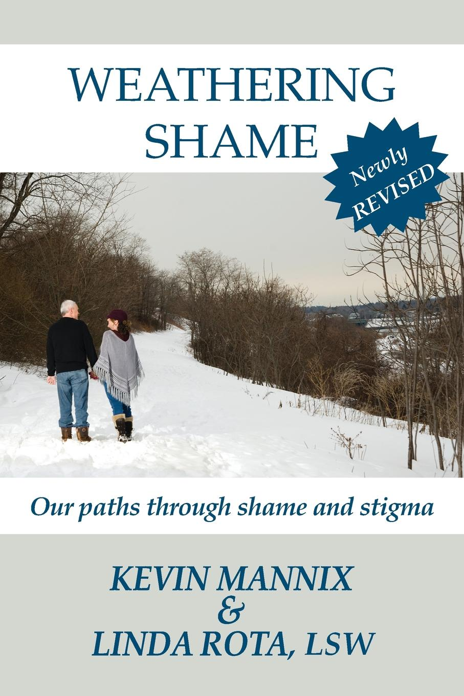 Kevin Mannix, Linda Rota Weathering Shame. Our paths through shame and stigma diana hamilton legacy of shame