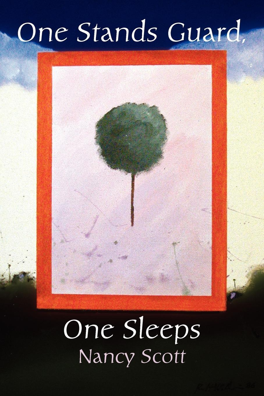 Nancy Scott One Stands Guard, One Sleeps scott w life of napoleon volume 1
