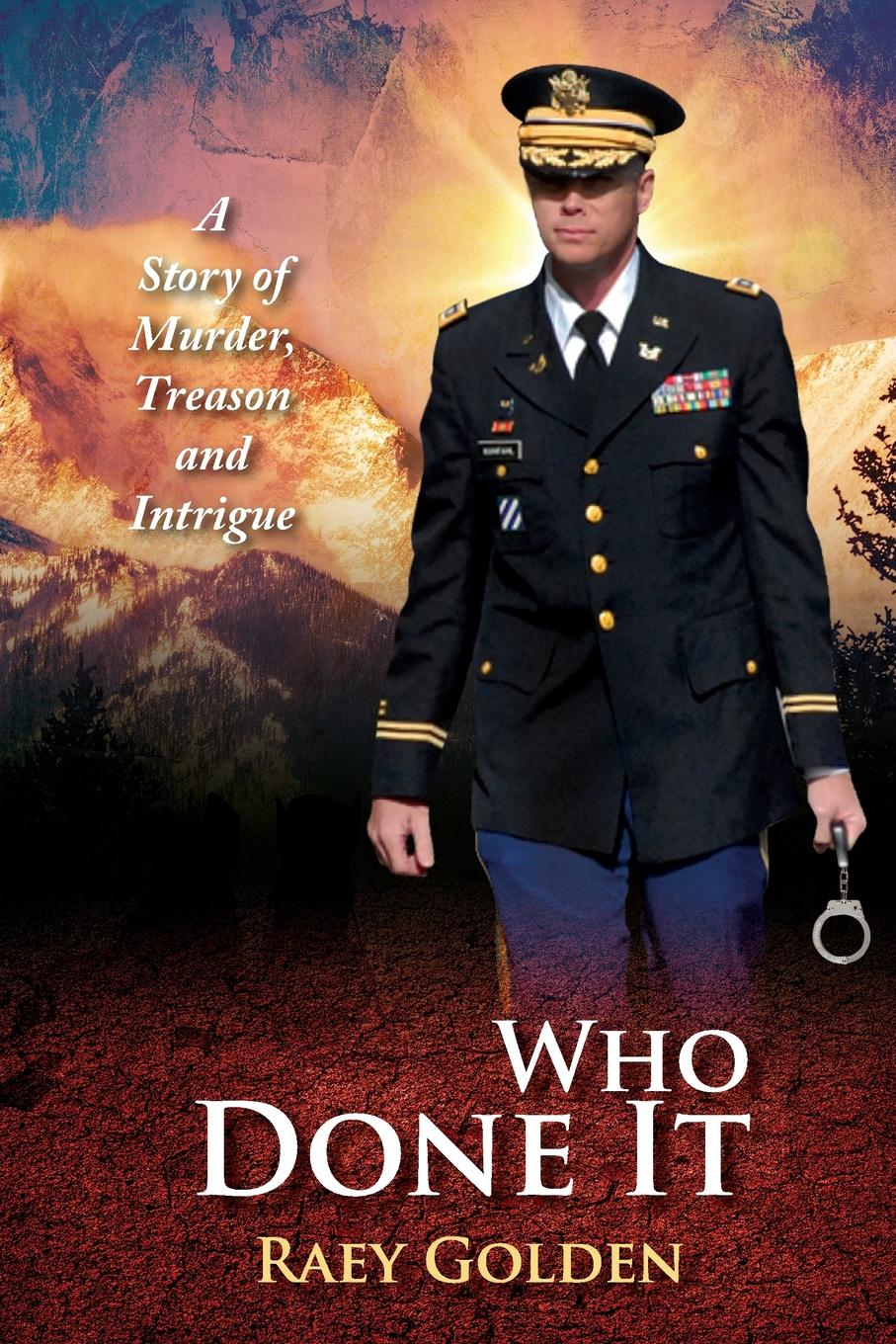Raey Golden Who Done It. A Story of Murder, Treason and Intrigue murder on washington square