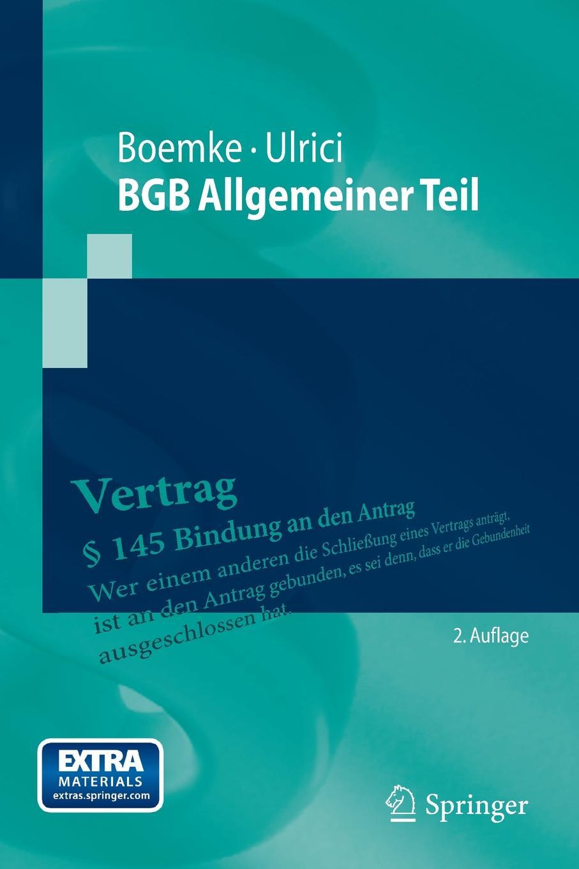 BGB Allgemeiner Teil. Burkhard Boemke, Bernhard Ulrici