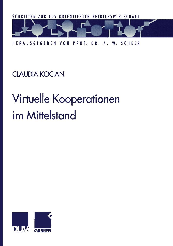 Claudia Kocian Virtuelle Kooperationen im Mittelstand