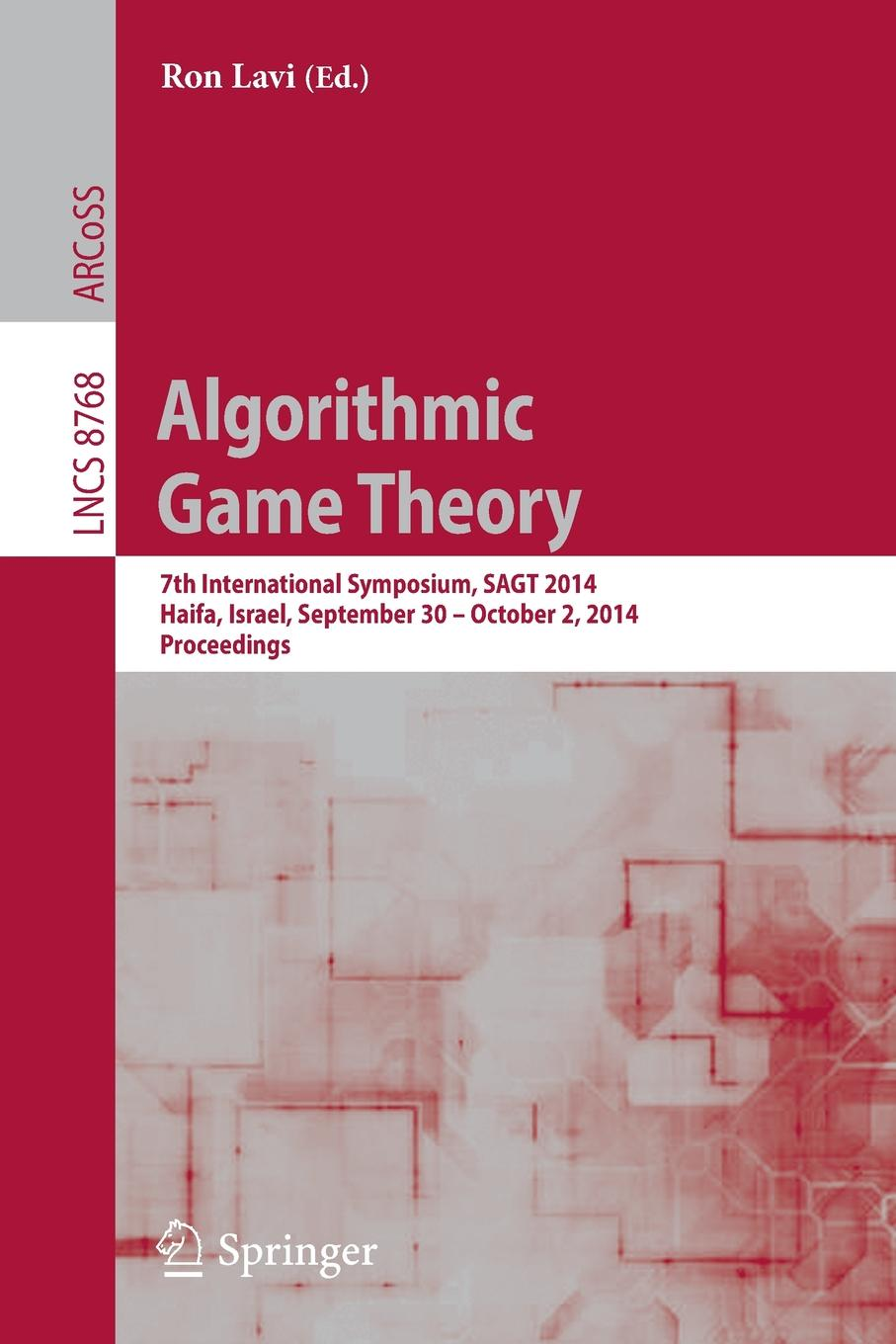 Algorithmic Game Theory. 7th International Symposium, SAGT 2014, Haifa, Israel, September 30 -- October 2, Proceedings