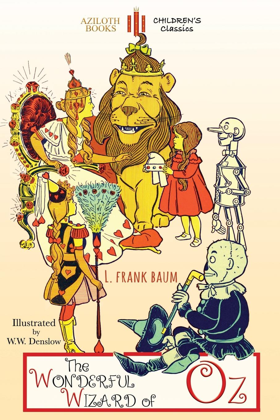 Lyman Frank Baum The Wonderful Wizard of Oz. Unabridged . illustrated forfar william bentinck the wizard of west penwith a tale of the land s end