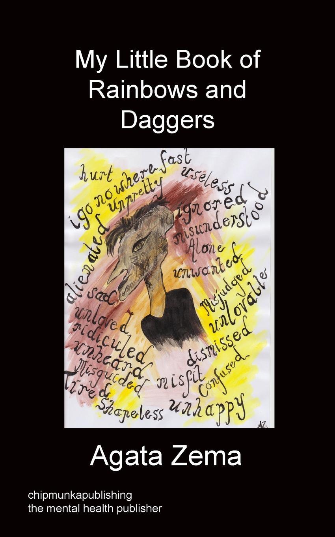 Agata Zema My Little Book Of Rainbows And Daggers