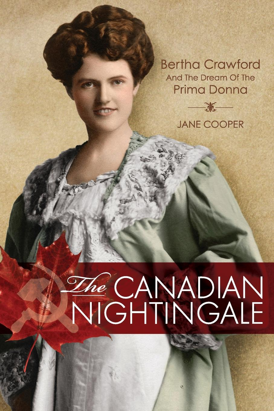 все цены на Jane Cooper The Canadian Nightingale. Bertha Crawford and the Dream of the Prima Donna онлайн